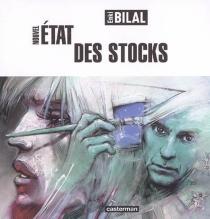 Nouvel état des stocks - EnkiBilal