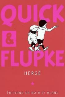 Les exploits de Quick et Flupke - Hergé
