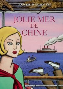 Jolie mer de Chine - Jean-LucCoatalem