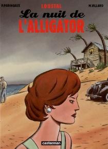 La nuit de l'alligator - Loustal