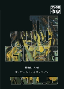 The world is mine - HidekiArai