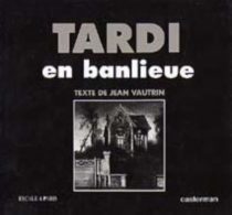 Tardi en banlieue - JacquesTardi