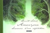 Amerzone : souvenirs d'une expédition,1932-1934 - Sokal