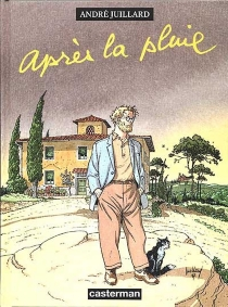 Après la pluie - AndréJuillard