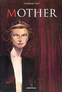Mother - GuillaumeSorel