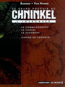 Le grand pouvoir du Chninkel : l'intégrale -