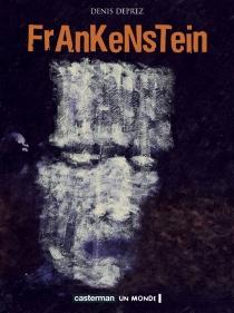 Frankenstein - DenisDeprez