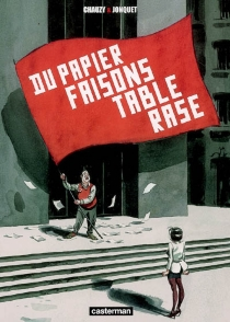 Du papier faisons table rase - Jean-Christophe Chauzy