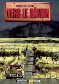 Vers le démon - Christian deMetter
