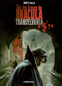 Sur les traces de Dracula - Dany