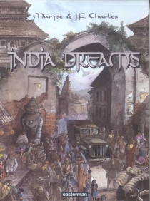 India dreams : 3 femmes - Maryse Charles