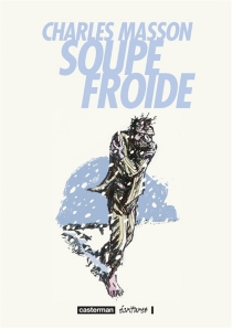 Soupe froide - Charles Masson