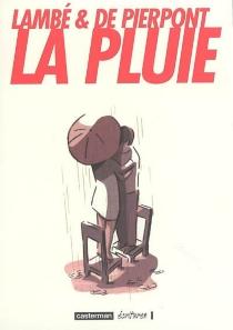 La pluie - ÉricLambé
