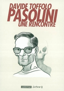 Pasolini : une rencontre - DavideToffolo