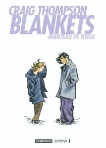 Blankets : manteau de neige - Craig Thompson