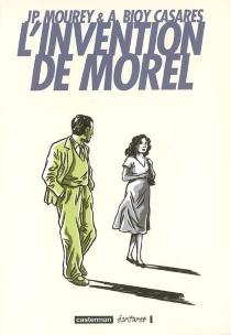 L'invention de Morel - Jean-PierreMourey