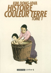 Histoire couleur terre - Dong-Hwa Kim
