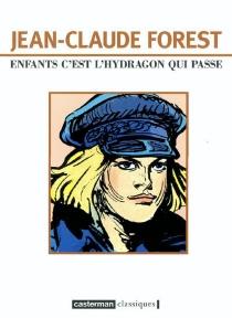 Enfants c'est l'hydragon qui passe - Jean-ClaudeForest
