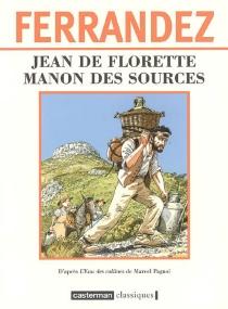 Jean de Florette| Manon des sources - JacquesFerrandez