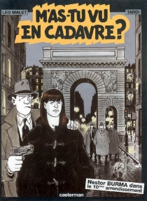 M'as-tu vu en cadavre ? - Jacques Tardi
