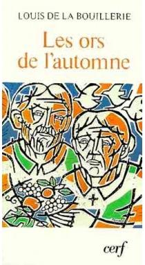 Les Ors de l'automne - Louis deLa Bouillerie