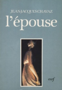 L'Epouse - Jean-JacquesChavaz