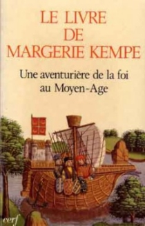 Le Livre de Margery Kempe : une aventurière de la foi au Moyen Age - MargeryKempe