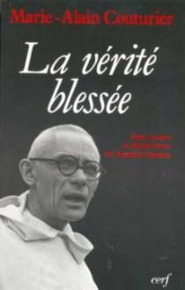 La Vérité blessée - Marie-AlainCouturier