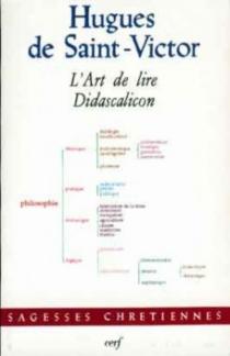 L'Art de lire : Didascalicon - Hugues de Saint-Victor
