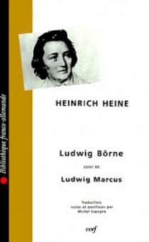 Ludwig Börne| Ludwig Marcus - HeinrichHeine