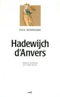 Hadewijch d'Anvers - Paul Mommaers