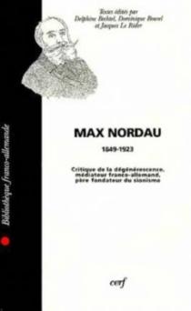 Max Nordau, critique de la dégénérescence -