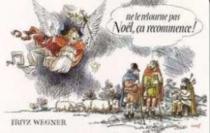 Ne te retourne pas, Noël ça recommence ! - FritzWegner