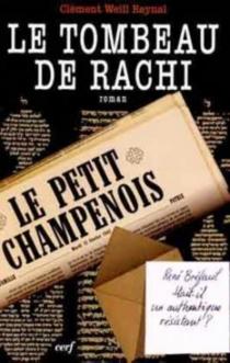 Le tombeau de Rachi - ClémentWeill Raynal