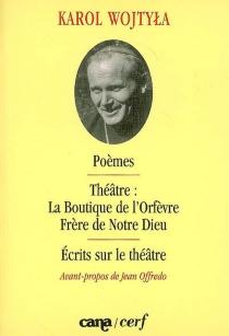 Poèmes  Théâtre  Ecrits sur le théâtre - Jean-Paul 2