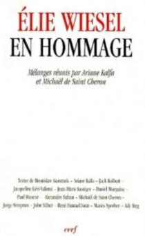Elie Wiesel en hommage : mélanges -