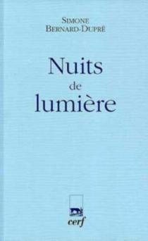 Nuits de lumière - SimoneBernard-Dupré