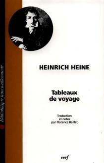 Tableaux de voyage - HeinrichHeine