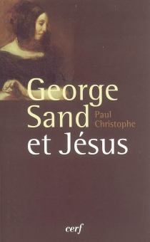 George Sand et Jésus - Paul Christophe