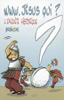 www.Jésus qui ? : l'enquête historique - Brunor