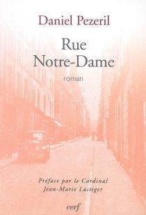 Rue Notre-Dame - DanielPézeril