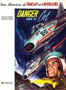 Danger dans le ciel - Jean-MichelCharlier