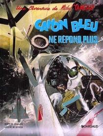 Canon bleu ne répond plus - Jean-MichelCharlier