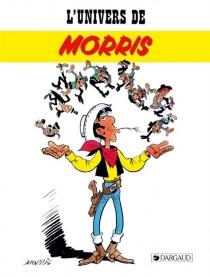L'Univers de Morris -