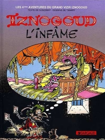 Les aventures du grand vizir Iznogoud - RenéGoscinny