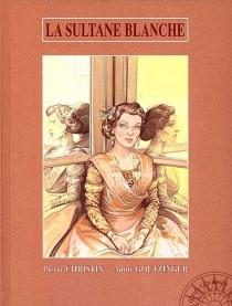 La sultane blanche - PierreChristin