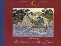 La marée de Saint-Jean : Barbe-Rouge - DidierConvard