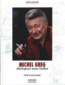 Dialogues sans bulles : entretien avec Greg - Greg