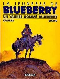 La jeunesse de Blueberry - Jean-MichelCharlier