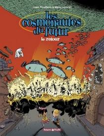 Les cosmonautes du futur - PatriceLarcenet
